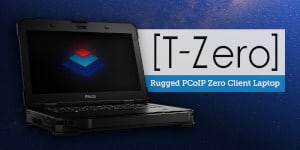 TriCIS Ltd Announces Integration of Teradici Technology with Release of New T-Zero PCoIP® Capability
